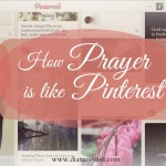 How Prayer Is Like Pinterest