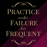 Practice Makes Failure Less Frequent